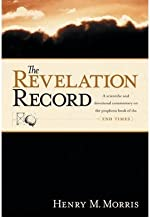 (THE REVELATION RECORD) BY Morris, Henry Madison(Author)Hardcover Feb-1983