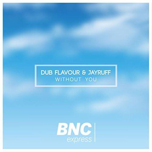 Dub Flavour & Jayruff