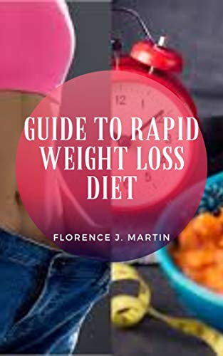 Guide to Rapid Weight Loss Diet: The most important part is to cut back on sugars and starches, or carbohydrates.