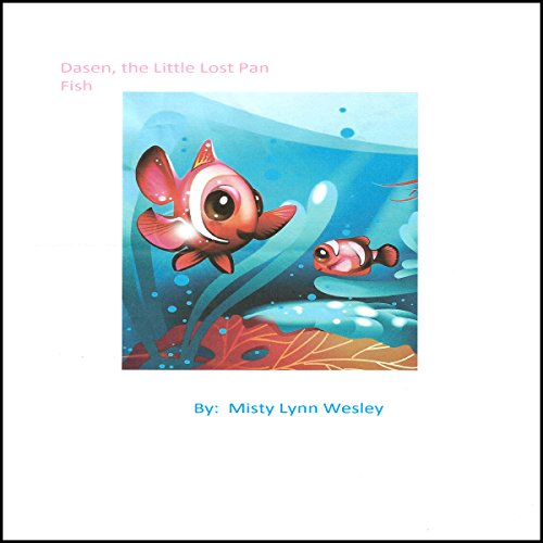 Dasen, the LIttle Lost Pan Fish audiobook cover art