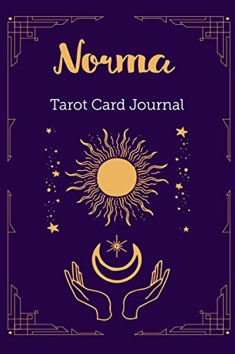 Norma Tarot Card Journal: Personalized Three Card Spread Daily Diary Recording & Interpreting Readings - 107 Page Fill In - 6x9 Notebook Matte Finish