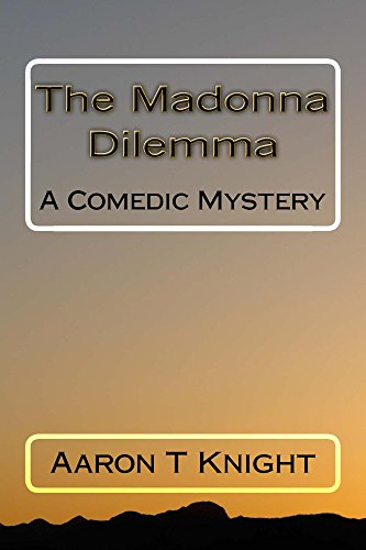 Madonna Dilemma by Aaron T Knight ebook deal
