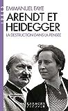 Arendt et Heidegger - La destruction dans la pensée