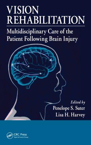 Vision Rehabilitation: Multidisciplinary Care of the Patient Following Brain Injury - http://medicalbooks.filipinodoctors.org