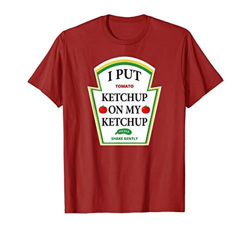 I Put Ketchup on My Ketchup Shirt Funny Tomato Gift Camiseta