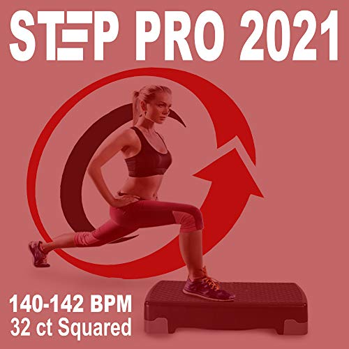 Step Pro 2021 (The Power 140-142 Bpm Workout - 32 Ct Squared) (The Best Epic Motivation Aerobic, Step, Fitness, Cardio & Gym Music)