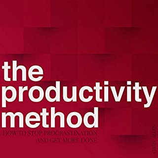 The Productivity Method     How to Stop Procrastination and Get More Done              By:                                                                                                                                 Chris Allen                               Narrated by:                                                                                                                                 Mike Luoma                      Length: 3 hrs and 53 mins     12 ratings     Overall 5.0