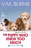 The Puppy Who Knew Too Much (A Dog Club Mystery)
