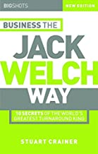 Big Shots: Business the Jack Welch Way