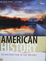 Hmh Social Studies: American History: Reconstruction to the Present, 2019