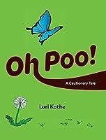 Oh Poo! A Cautionary Tale