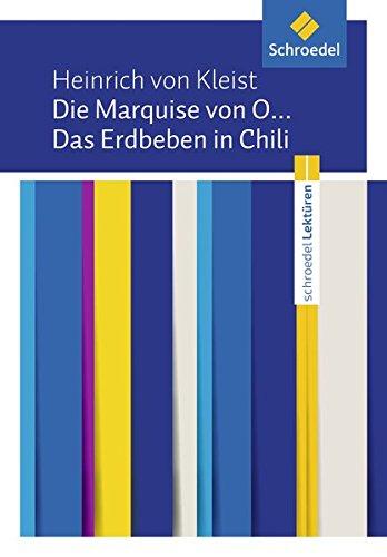 Schroedel Lektüren: Heinrich von Kleist: Die Marquise von O... / Das Erdbeben in Chili: Textausgabe
