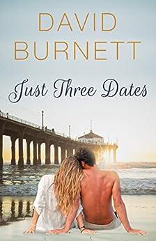 Just Three Dates by [David Burnett]