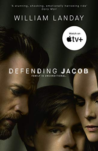Defending Jacob: Now a major Apple TV series (English Edition)
