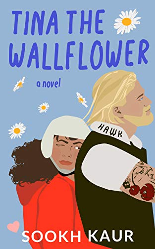 Tina the Wallflower: An Opposites Attract Romance (Five Friends With Chai Book 4)