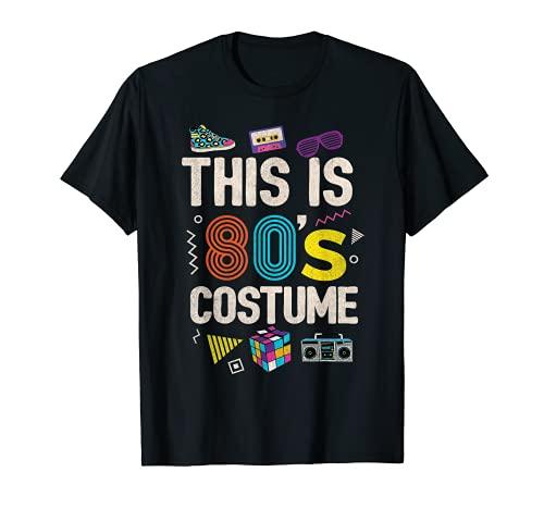 Esta es mi camisa de disfraces de los años 80 Love the 80s Retro Mujer Camiseta
