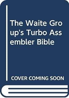 The Waite Group's Turbo Assembler Bible