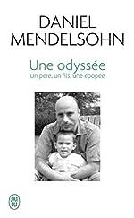 Une Odyssée - Un père, un fils, une épopée de Daniel Mendelsohn