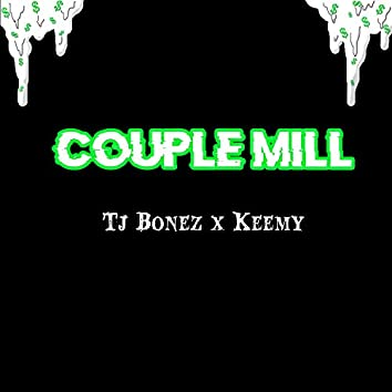 Couple Mill (feat. Keemy)