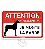 AUA SIGNALETIQUE - Panneau signalisation Attention Chien : Je Monte la Garde - 210x150 mm, PVC 1.5mm