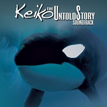 Keiko the Untold Story (Soundtrack)
