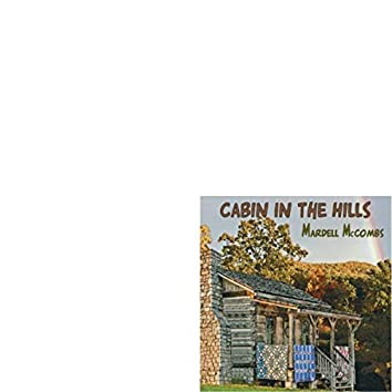 Cabin in the Hills