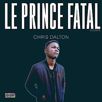 Le prince fatal