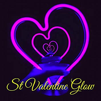 St Valentine Glow – St Valentine Lounge for Lovers Day & Night
