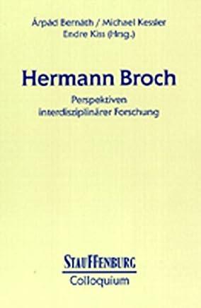 Hermann Broch: Perspektiven interdisziplinärer Forschung