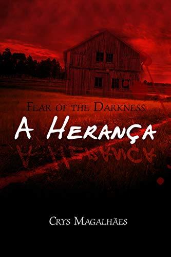 A Herança: Fear Of The Darkness