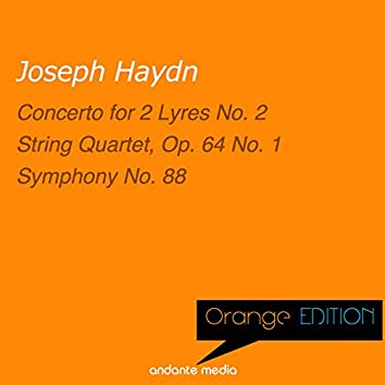 Orange Edition - Haydn: Concerto for 2 Lyres No. 2 & String Quartet, Op. 64 No. 1