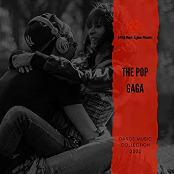 The Pop Gaga - World 2020