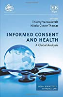 Informed Consent and Health: A Global Analysis (Global Perspectives on Medical Law)