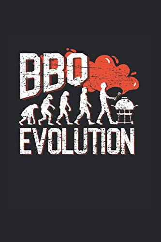 BBQ Evolution: BBQ Journal for a Pitmaster & Grillmasters - Record Details about Grilling and Smoking Meat, Pulled Pork, Briskets, Sausages as personalized Cookbook
