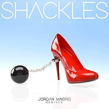 Shackles (Praise You) [Remixes]