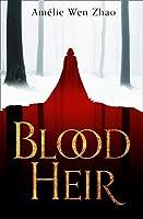 Blood Heir (Blood Heir 1)