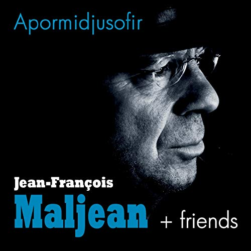 Jean-Francois Maljean - Ah por mi djus sos fir