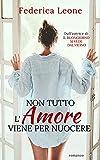 NON TUTTO L'AMORE VIENE PER NUOCERE (Neighbors Vol. 2)