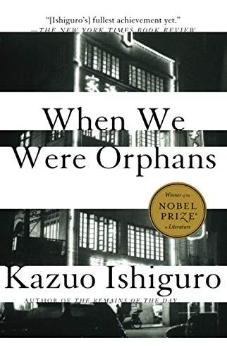 When We Were Orphans: A Novel (Vintage International)の詳細を見る