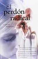 El perdon radical / Radical Forgiveness (Nueva Conciencia / New Consciousness)