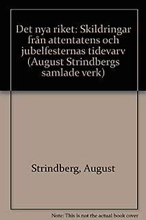 Det nya riket: Skildringar från attentatens och jubelfesternas tidevarv (August Strindbergs samlade verk) (Swedish Edition)