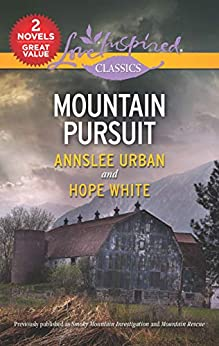 Mountain Pursuit/Smoky Mountain Investigation/Mountain Rescue by [Hope White, Annslee Urban]