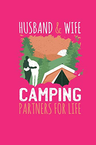 Husband & Wife: Camping Partners for Life Notebook - This is the last thing you always forgot to take with to your journey- Cute Nature Mountain Camp ... - Unique Cheap Gift Idea under 10 - Journal
