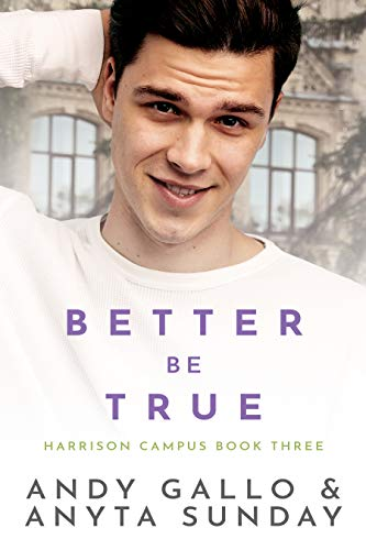 Mejor ser sincero (Harrison Campus 3) de Anyta Sunday y Andy Gallo