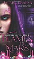 Flames of Mars (Celestial Shifters)