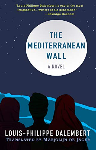 Image of The Mediterranean Wall: A Novel