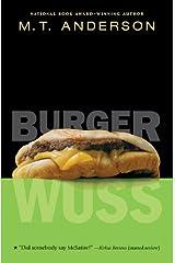 Burger Wuss Kindle Edition