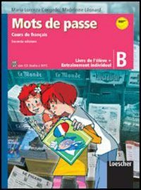Mots de passe. Livre de l'élève. Con entraînement individuel. Per la Scuola media. Ediz. illustrata. Con CD Audio formato MP3. Con espansione online (Vol. 2)