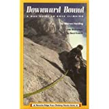 Downward Bound: A Mad! Guide to Rock Climbing (Menasha Ridge Press Climbing Classics Series)