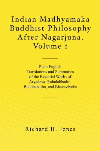 Indian Madhyamaka Buddhist Philosophy After Nagarjuna, Volume 1